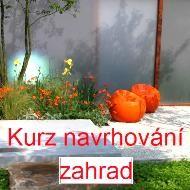 Navrhněte si svou zahradu KURZ ………………………………………………………